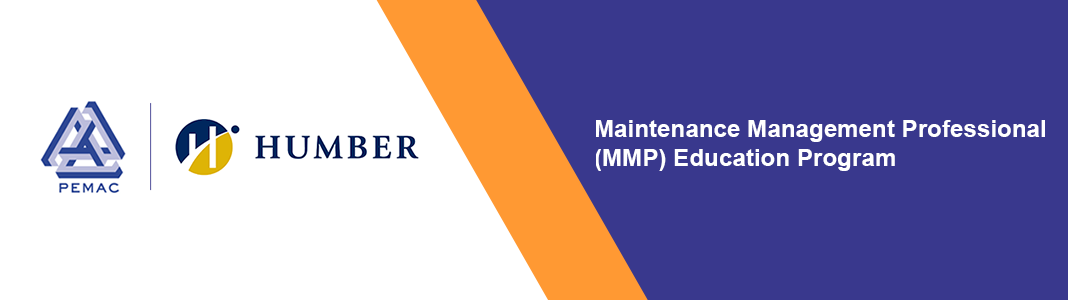 PEMAC and Humber - Partners in delivering the Maintenance Management Professional (MMP) Program